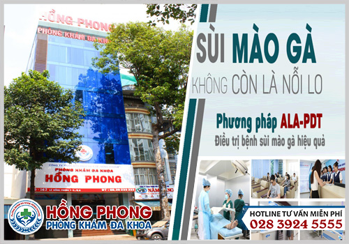 Đa khoa Hồng Phong là địa chỉ chữa sùi mào gà uy tín