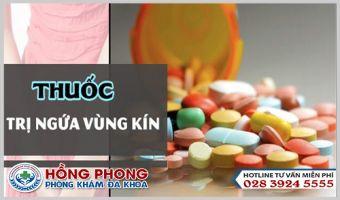 Bị Ngứa Vùng Kín Nên Dùng Thuốc Bôi Hay Thuốc Uống