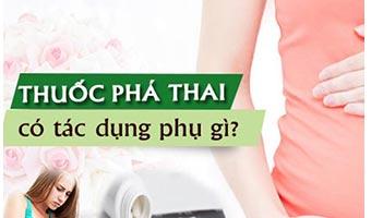 Thuốc Phá Thai Có Tác Dụng Phụ Gì