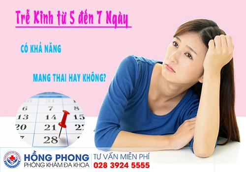 Trễ Kinh 5 Ngày Đến 7 Ngày Có Khả Năng Mang Thai Hay Không